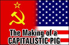 The Making of CAPITALISTIC PIG